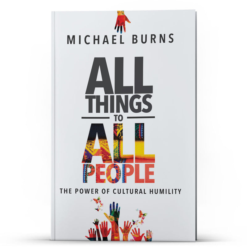 All Things to All People—The Power of Cultural Humility - Illumination Publishers
