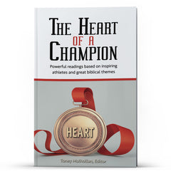The Heart of a Champion - Illumination Publishers