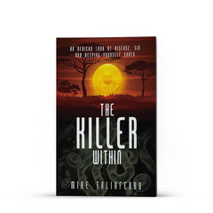The Killer Within - Illumination Publishers