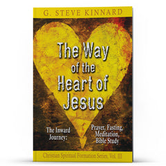 The Way of the Heart of Jesus Volume 3 - Illumination Publishers