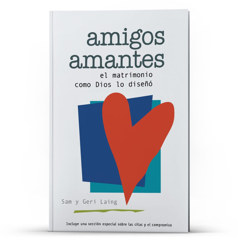 Amigos y Amantes - IlluminationPublishers