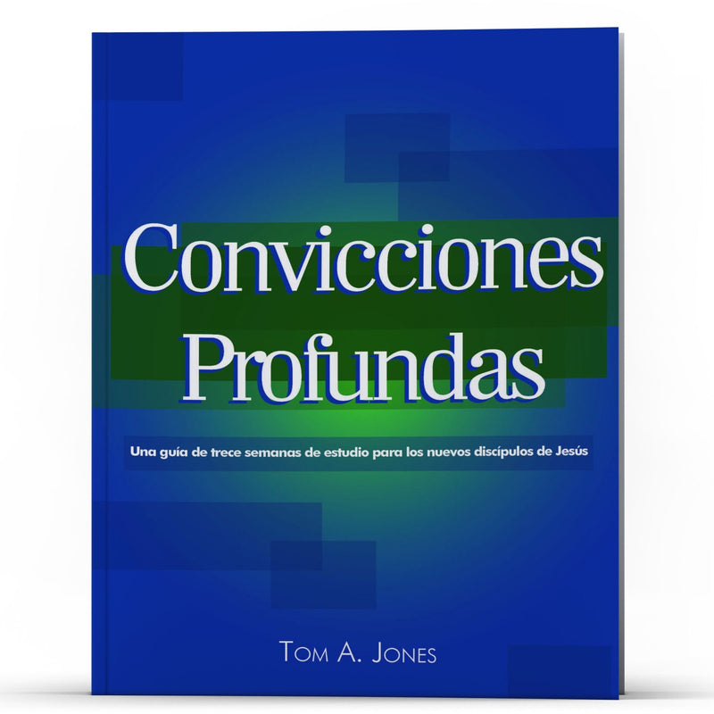 Convicciones Profundas - Illumination Publishers