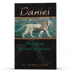 Daniel: Prophet to the Nations - Illumination Publishers