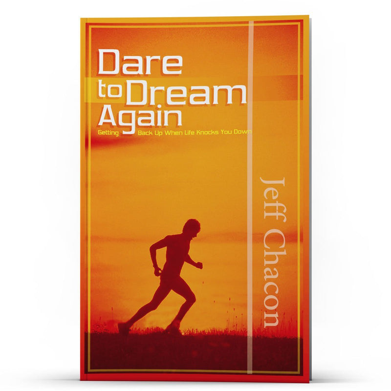 Dare to Dream Again - IlluminationPublishers