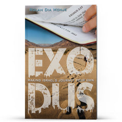 Exodus: Making Israels Journey Your Own - IlluminationPublishers