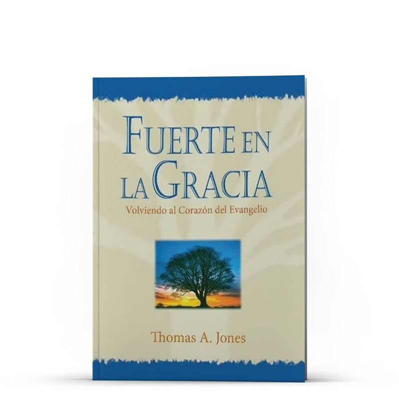 Fuerte en la Gracia - Illumination Publishers