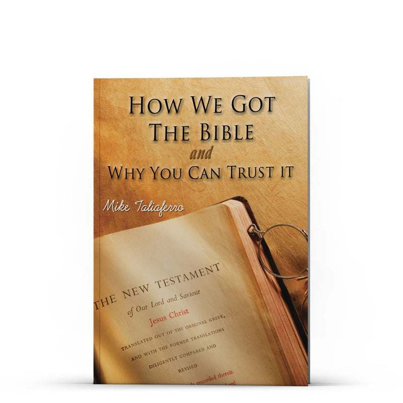 How We Got the Bible and Why You Can Trust It - IlluminationPublishers