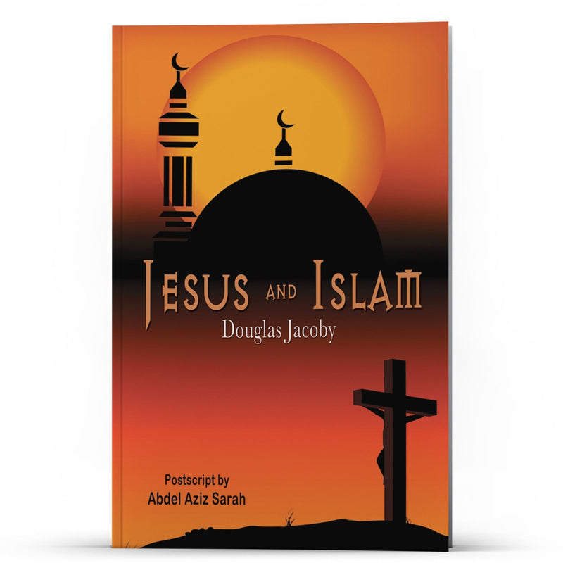 Jesus and Islam - Illumination Publishers