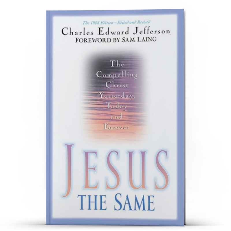 Jesus the Same - Illumination Publishers