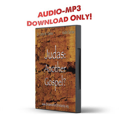 Judas: Another Gospel? - IlluminationPublishers