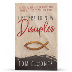 Letters to New Disciples - Illumination Publishers