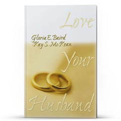 Love Your Husband - IlluminationPublishers