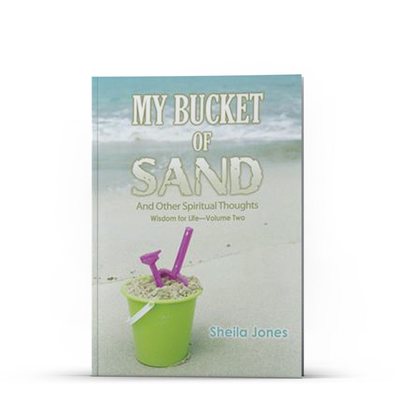 My Bucket of Sand - IlluminationPublishers