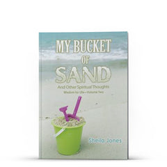 My Bucket of Sand - Illumination Publishers
