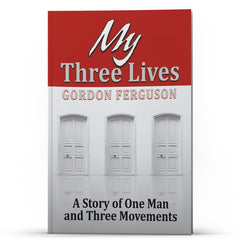 My Three Lives - Illumination Publishers