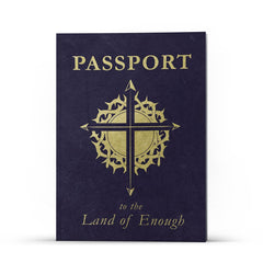 PASSPORT to the Land of Enough - Illumination Publishers