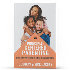 Principle Centered Parenting - Illumination Publishers