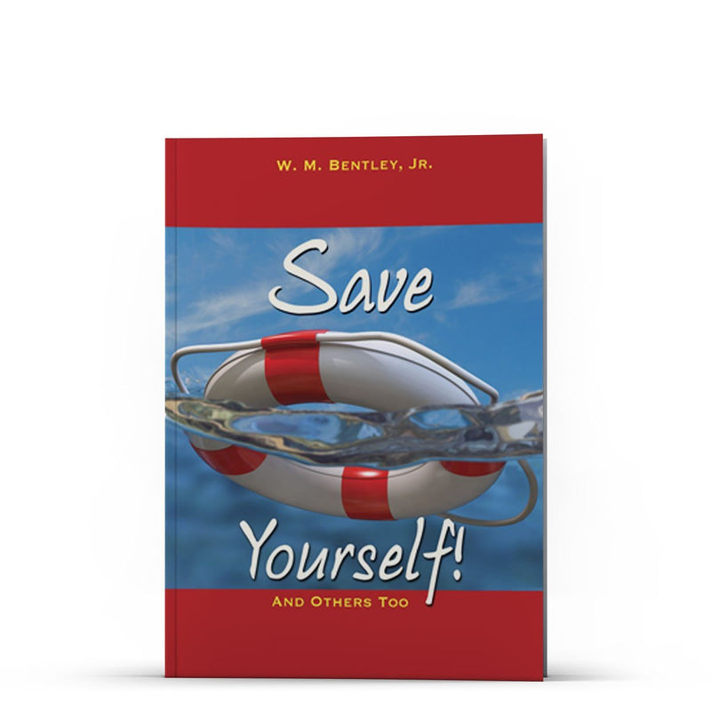 Save Yourself and Others Too - IlluminationPublishers