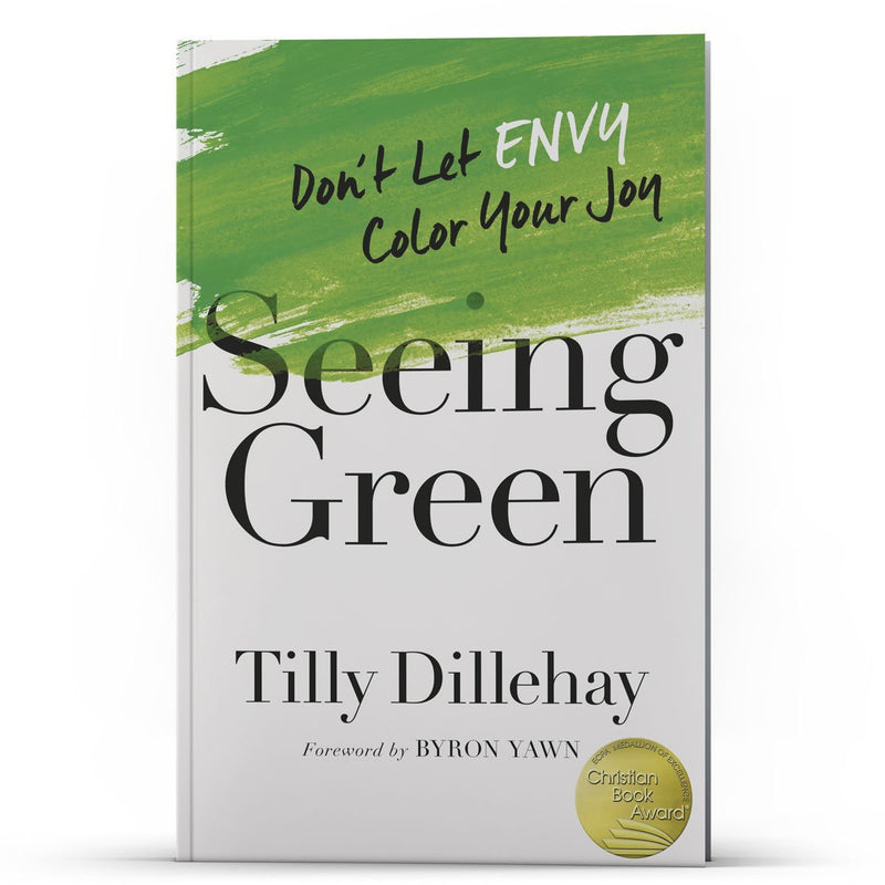 Seeing Green - Don't let Envy Color Your Joy - Illumination Publishers