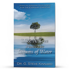 Like A Tree Planted By Streams of Water - IlluminationPublishers