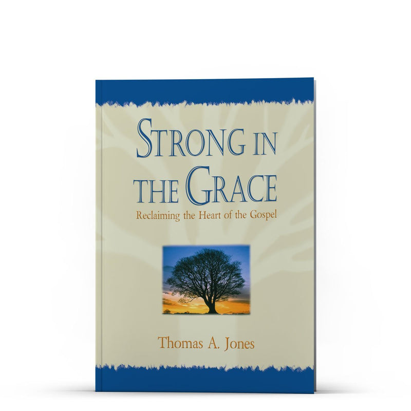 Strong in the Grace - Illumination Publishers