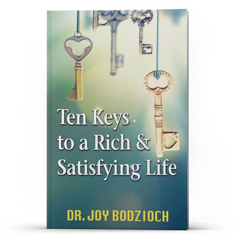 Ten Keys to a Rich & Satisfying Life - Illumination Publishers