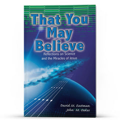 That You May Believe - IlluminationPublishers