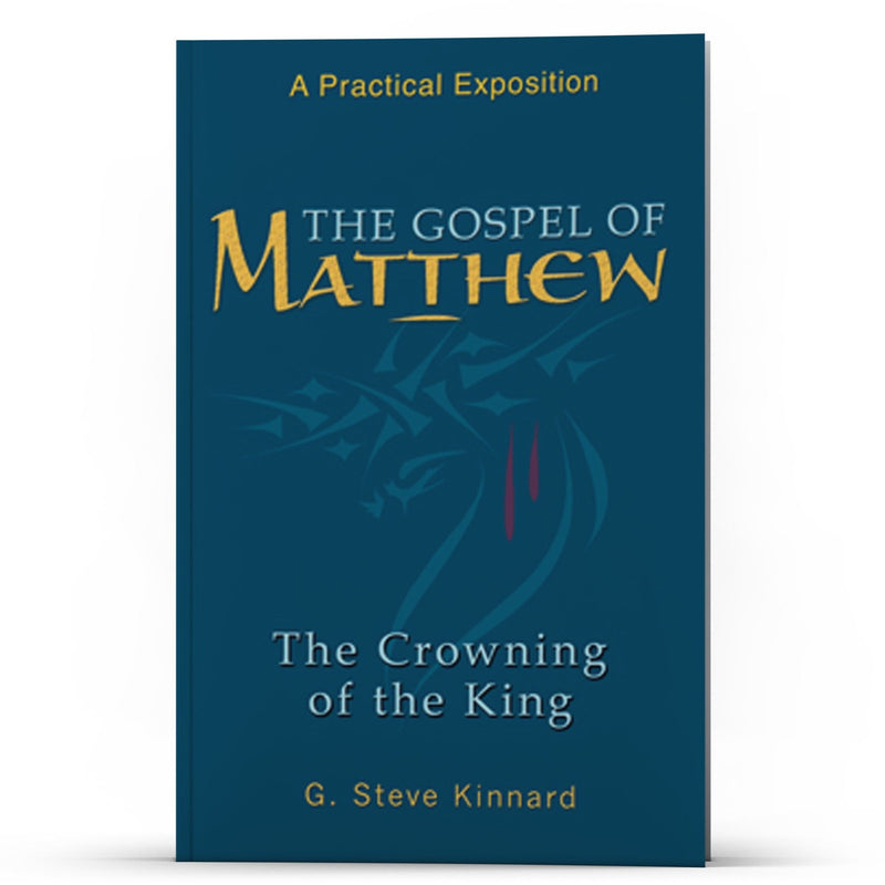 The Gospel of Matthew—Crowning of the King - Illumination Publishers