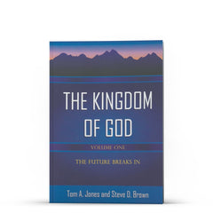 The Kingdom of God, Volume 1 - IlluminationPublishers