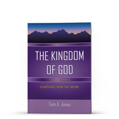 The Kingdom of God, Volume 3 - Illumination Publishers