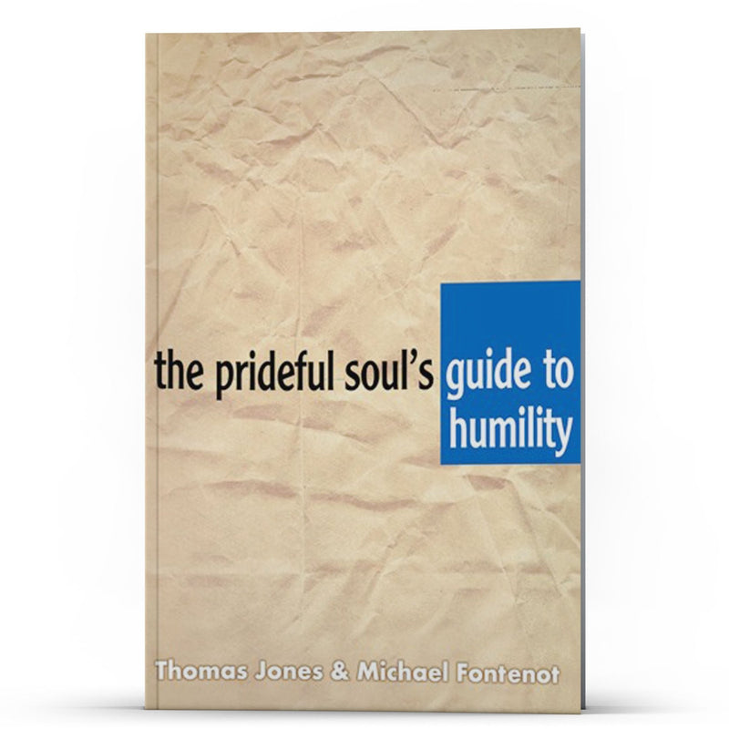 The Prideful Souls Guide to Humility - Illumination Publishers