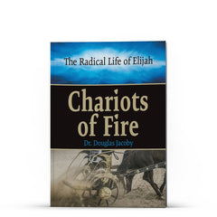 The Radical Life of Elijah - Illumination Publishers