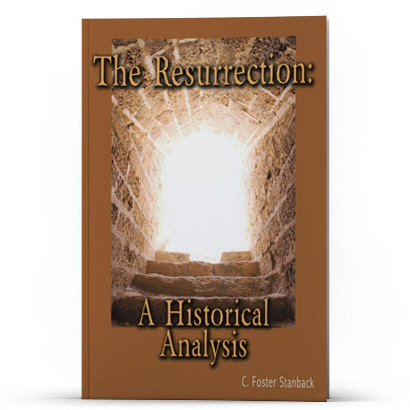 The Resurrection—A Historical Analysis - IlluminationPublishers