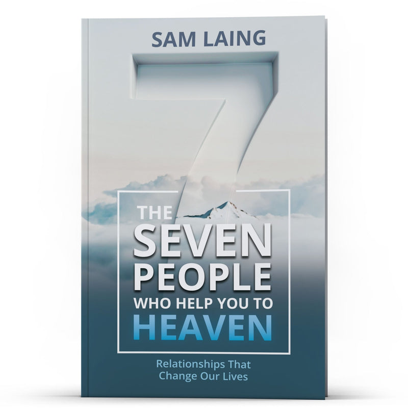 The Seven People Who Help You to Heaven - IlluminationPublishers