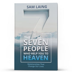 The Seven People Who Help You to Heaven - Illumination Publishers
