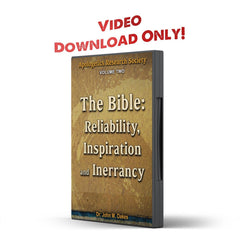 Vol 02 ARS The Bible: Reliability, Inspiration, and Inerrancy - IlluminationPublishers