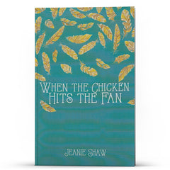When the Chicken Hits the Fan - IlluminationPublishers