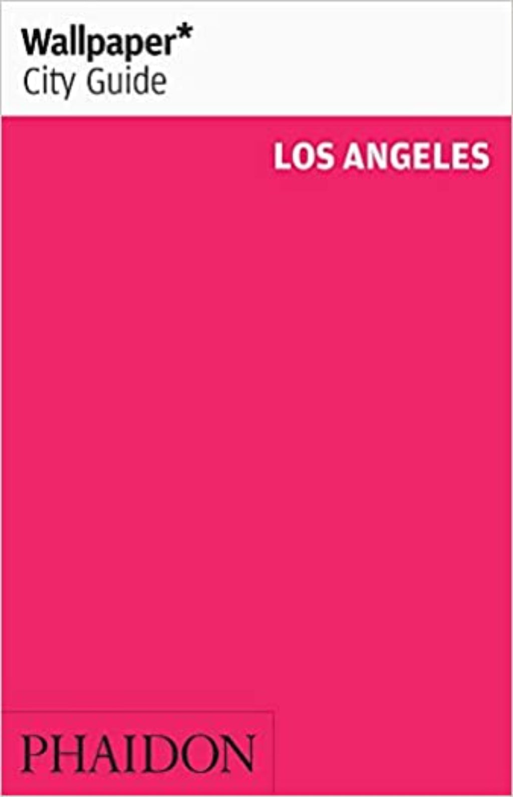 Wallpaper* City Guide - Los Angeles