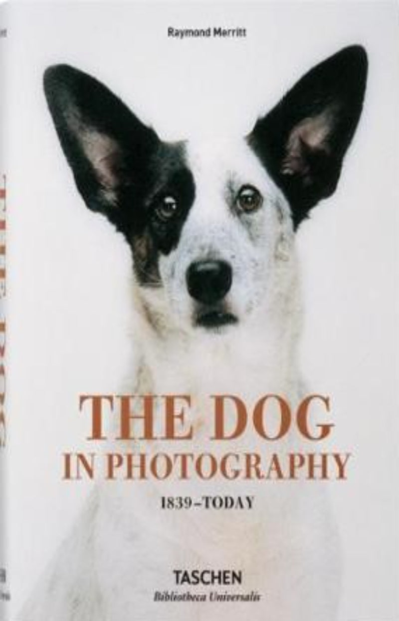 The Dog in Photography 1839 -Today - Bibliotheca Universalis