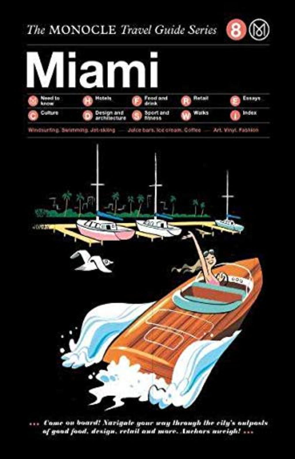 Miami - The Monocle Travel Guide Series 8
