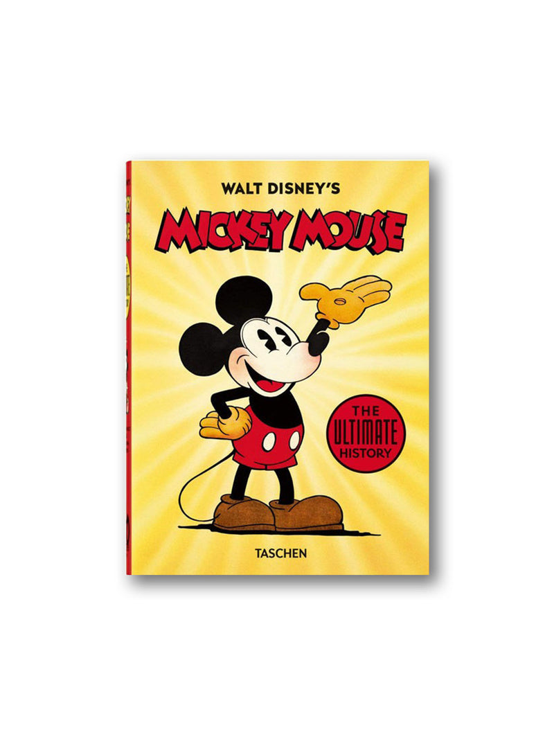 Walt Disney's Mickey Mouse - The Ultimate History - 40th Anniversary Edition