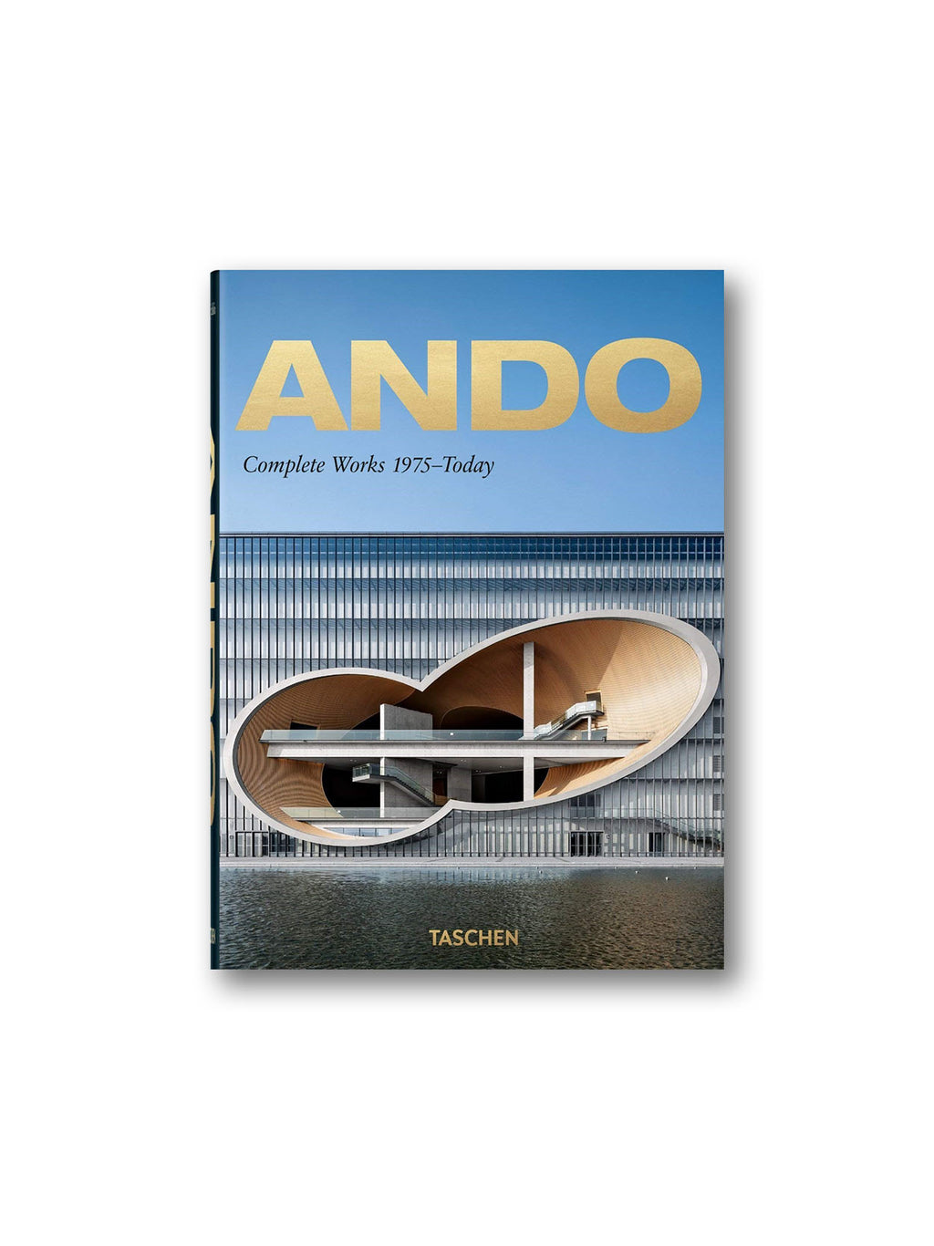 Ando. Complete Works 1975-Today - 40th Anniversary Edition