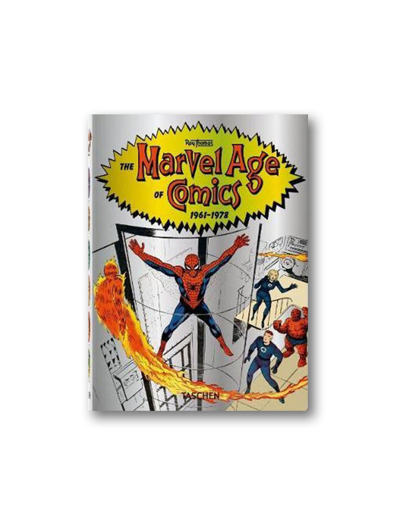 The Marvel Age of Comics 1961-1978 - 40th Anniversary Edition