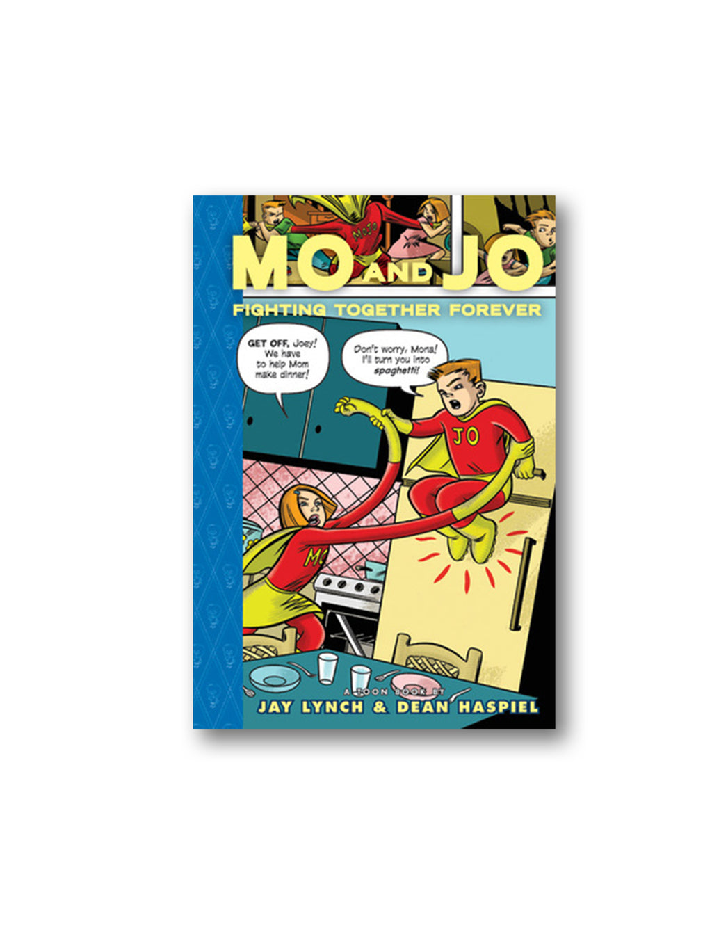 Mo and Jo Fighting Together Forever : TOON Level 3
