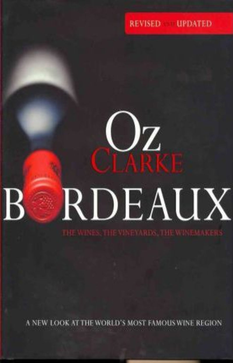 Oz Clarke Bordeaux