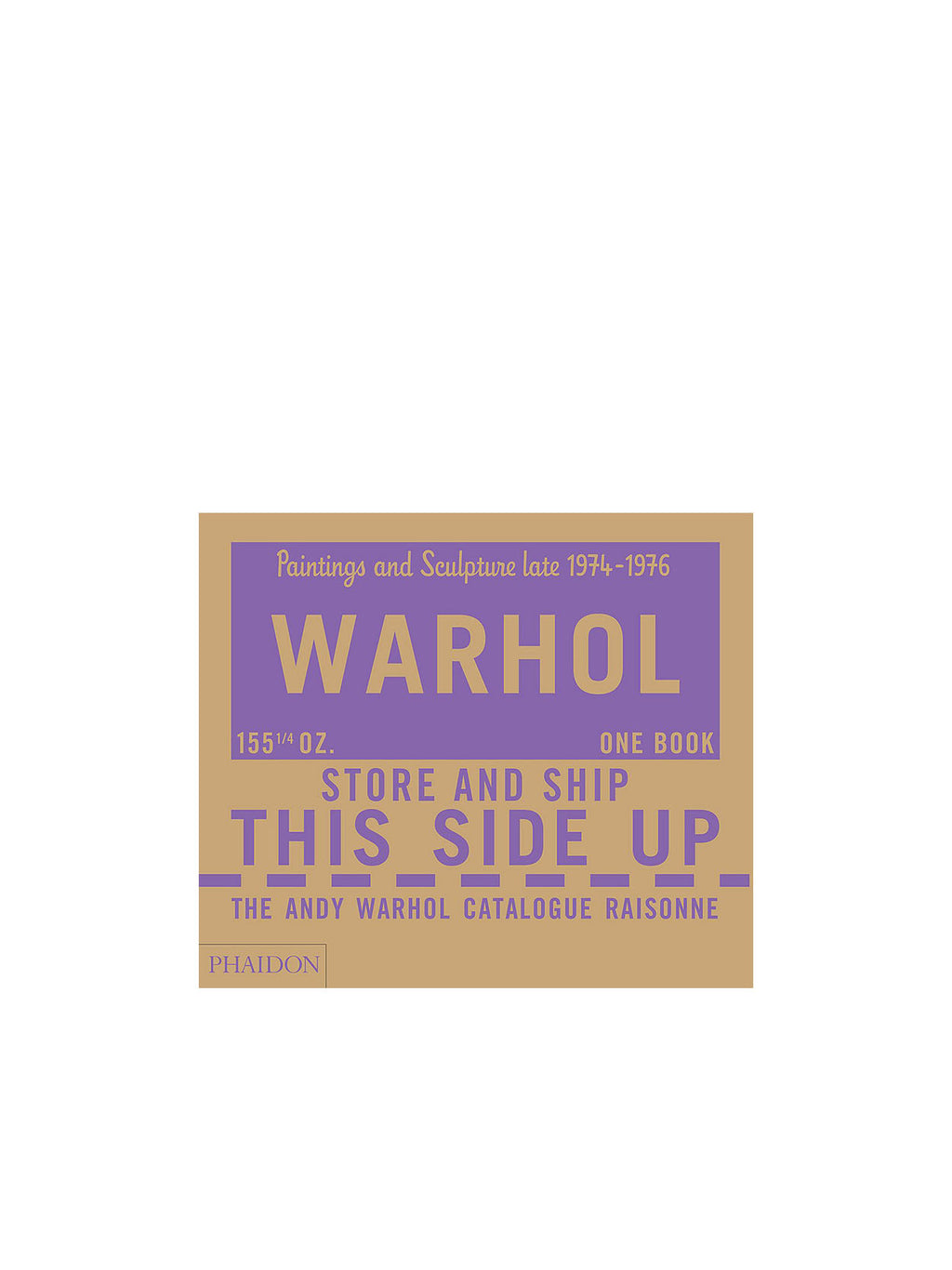 The Andy Warhol Catalogue Raisonne, Paintings and Sculpture late 1974-1976