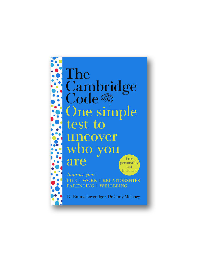 The Cambridge Code : One Simple Test to Uncover Who You Are