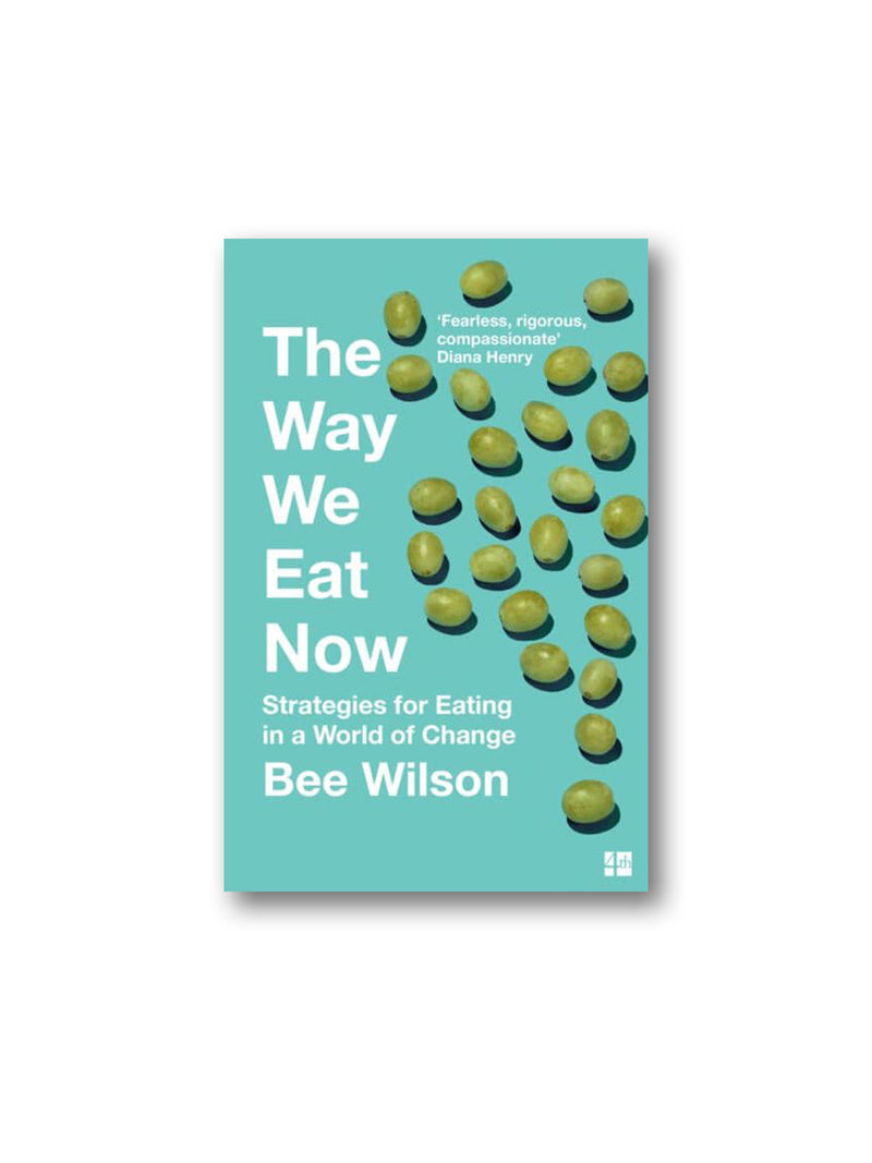 The Way We Eat Now : Strategies for Eating in a World of Change