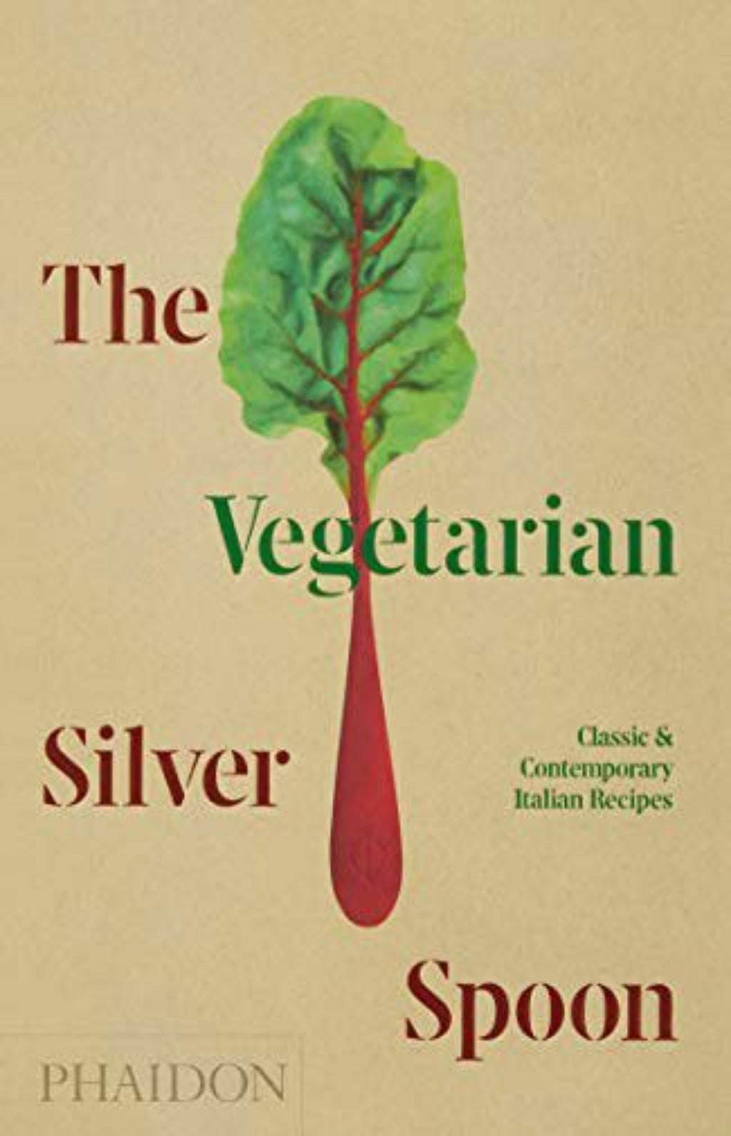 The Vegetarian Silver Spoon : Classic and Contemporary Italian Recipes