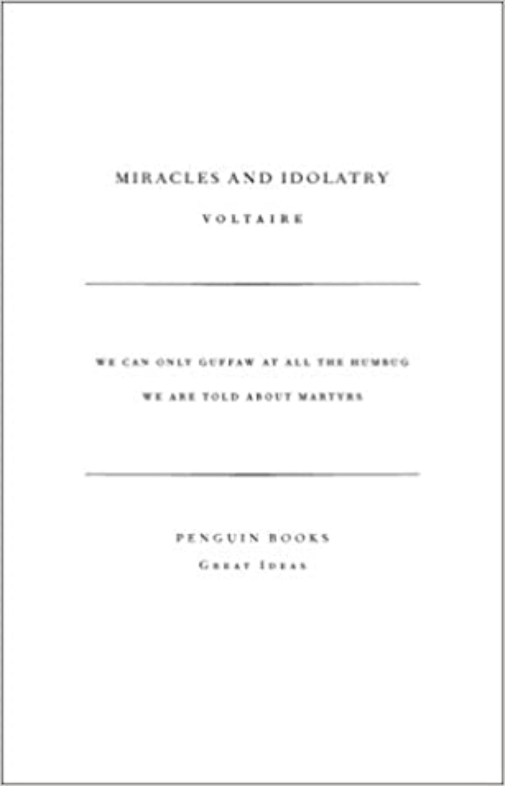 Miracles and Idolatry - Penguin Great Ideas